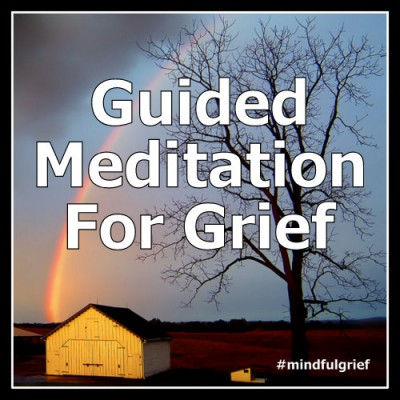 Guided Meditation for Grief and Loss