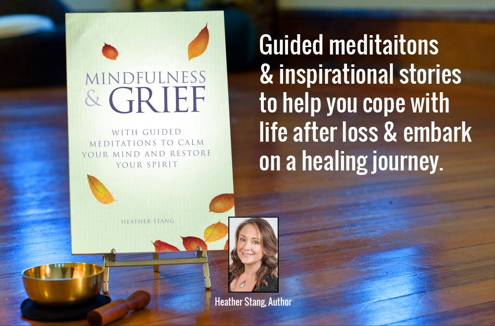 Meditation, Yoga & Journaling for Life After Loss