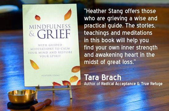 Mindfulness & Grief Tara Brach