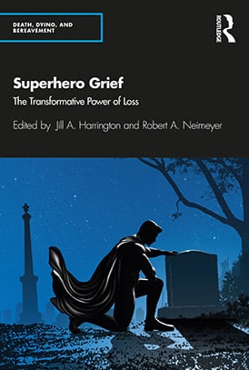 superhero grief the transformative power of loss